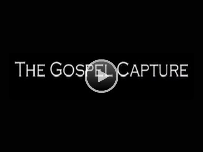 Play the Gospel Capture Video
